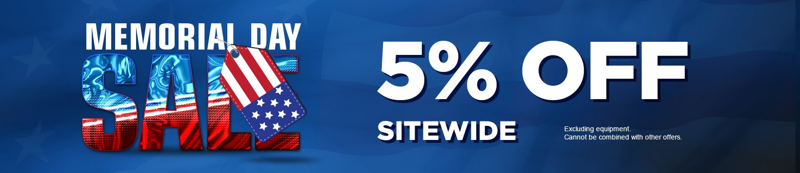 Save 5% Sitewide, excluding equipment
