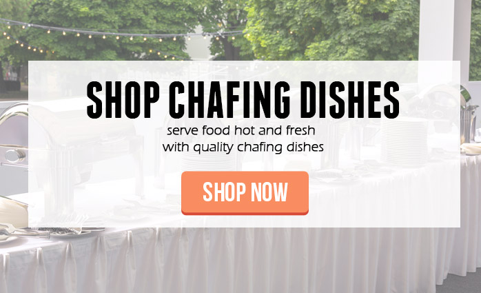 Shop Chafing Dishes